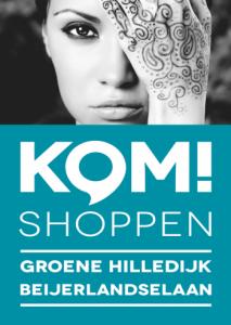 Kom Shoppen Groene Hilledijk & Beijerlandselaan